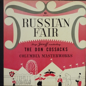 Russian Fair - Don Cossack Chorus Serge Jaroff, folk song (max)