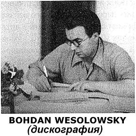 Discography of B. Wesolowsky (mgj)